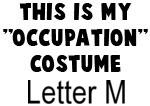 My Profession Costume: Letter M