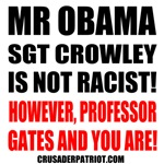 OBAMA & GATES ARE THE RACISTS!