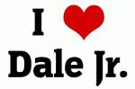 I Love Dale Jr.