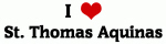 I Love St. Thomas Aquinas