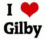 I Love Gilby