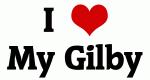 I Love My Gilby
