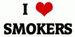 I Love SMOKERS