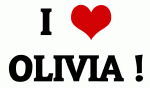 I Love OLIVIA !