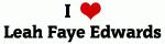 I Love Leah Faye Edwards