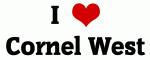 I Love Cornel West