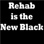 REHAB IS THE NEW BLACK