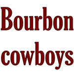 Bourbon Cowboys