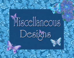Miscellaneous Designs