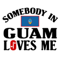 Somebody In Guam T-shirt