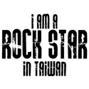 Rock Star In Taiwan T-shirts