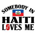 Somebody In Haiti T-shirt