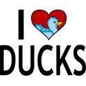 I Love Ducks