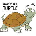 Proud To Be A Turtle