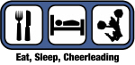 Eat, Sleep, Cheerleading