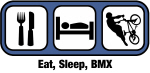 Eat, Sleep, BMX