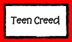 Teen Creed