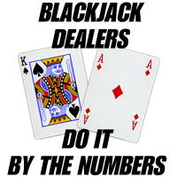 Blackjack Dealers Do It...