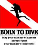 Born To Dive (Ascents & Descents)