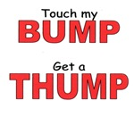 Touch the bump get a thump