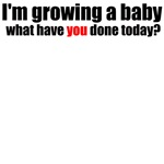 Growing  a baby