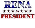 RENA for president