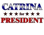 CATRINA for president