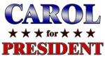 CAROL for president