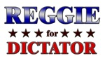 REGGIE for dictator
