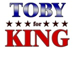 TOBY for king