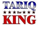 TARIQ for king