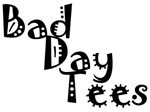 Bad Day Tees Logo Items