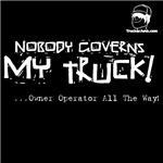 Nobody Governs MY TRUCK!