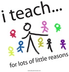 i teach ...little reasons