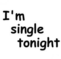 I'M SINGLE TONIGHT