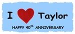 HAPPY 40TH ANNIVERSARY TAYLOR