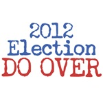 2012 Election DO OVER