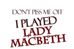 I Played Lady Macbeth