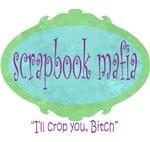 Dirty Scrapbook Mafia