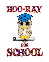 <b>HOO-RAY FOR SCHOOL</b>