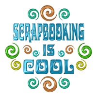 <b>SCRAPBOOKING IS COOL</b>
