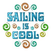 <b>SAILING IS COOL</b>