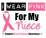 I Wear Pink (Niece) Breast Cancer T-Shirts