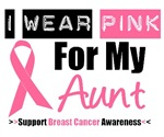 I Wear Pink (Aunt) Breast Cancer T-Shirts