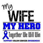 Colon Cancer Hero Wife Shirts & Gifts