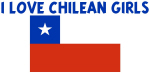 I LOVE CHILEAN GIRLS