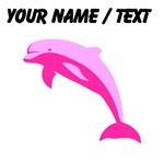 Custom Pink Dolphin