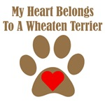 My Heart Belongs To A Wheaten Terrier