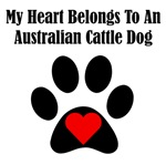 My Heart Belongs To An Australian Cattle Dog