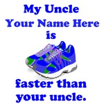 My Uncle Is Faster (Custom)